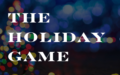 The Holiday Game