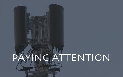 Paying Attention (5G Technology)