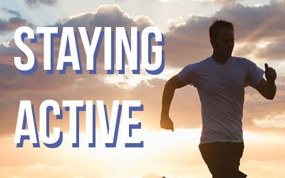 Staying Active