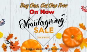 Zptech Thanksgiving BOGO Promo in On Now!